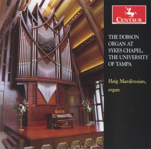 Dobson Organ at Sykes Chapel University of Tampa