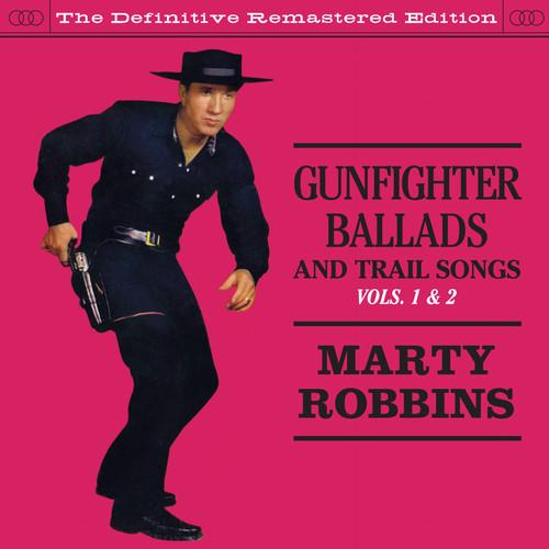 Marty Robbins-Gunfighter Ballads & Trail Songs 1 & 2