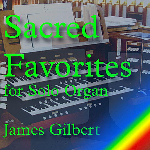 Sacred Favorites for Solo Organ