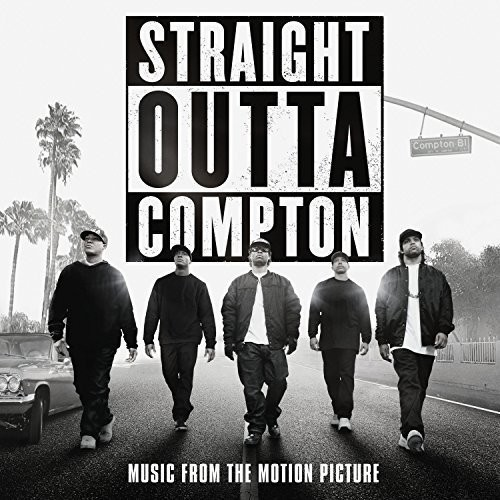 Straight Outta Compton (Original Soundtrack)