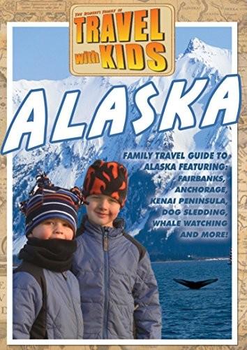 Travel With Kids - Alaska