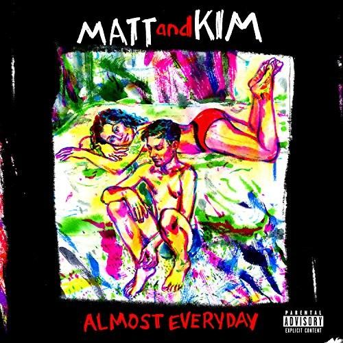 Matt & Kim-ALMOST EVERYDAY