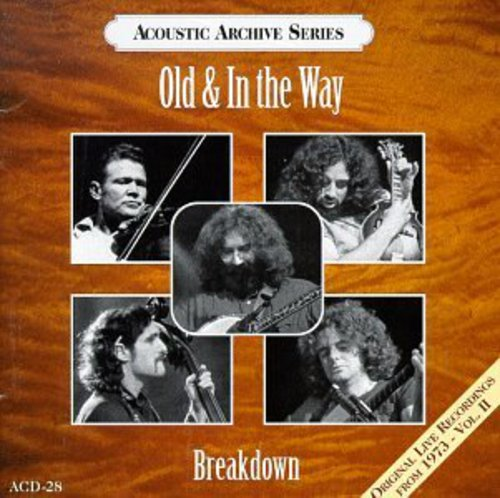 Old & in the Way-Breakdown - Live Recordings 1973 2