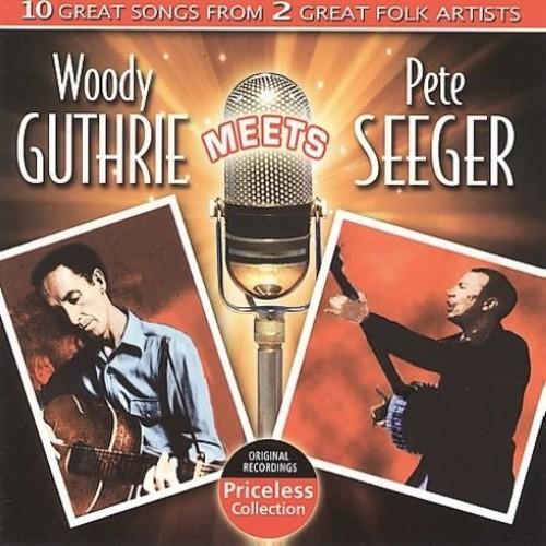 Woody Guthrie Meets Pete Seeger