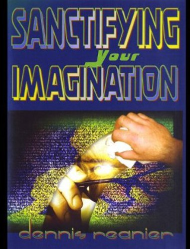 Sanctifying Your Imagination