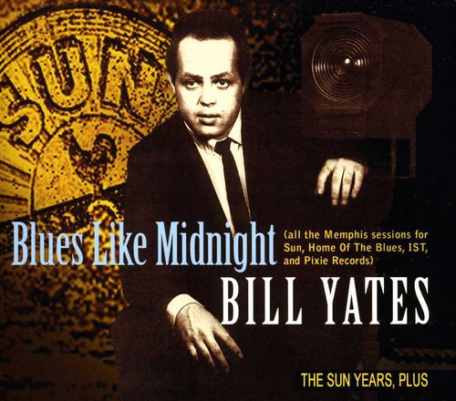 Blues Like Midnight: The Sun Years, Plus