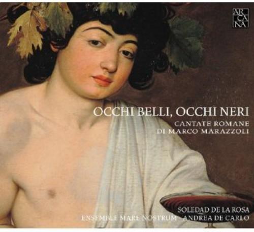 Occhi Belli Occhi Neri (Roman Cantatas)