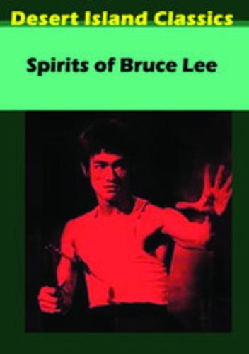 Spirits of Bruce Lee