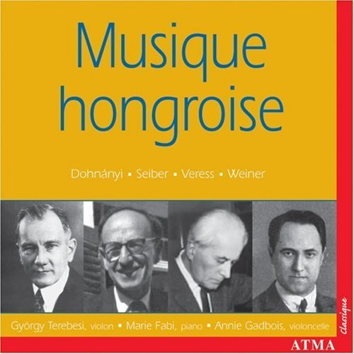 Musique Hongroise: 20th Century Hungarian Works