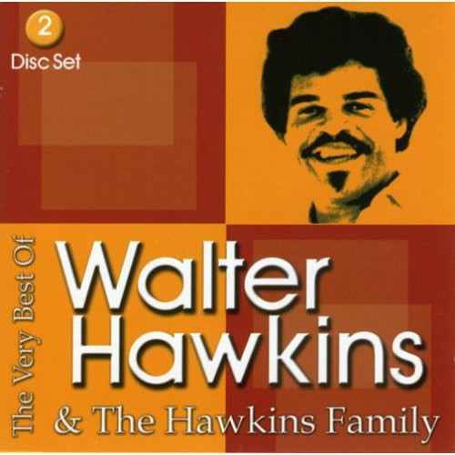 The Very Best Of Walter Hawkins and The Hawkins Family