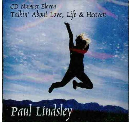 CD Number Eleven Talkin' About Love Life & Heaven