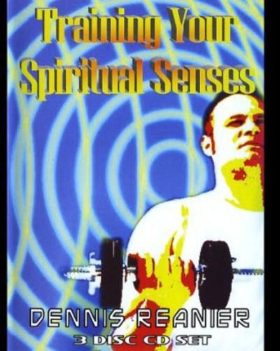 Training Your Spiritual Senses