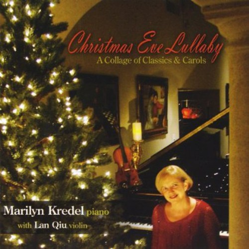 Christmas Eve Lullaby: Collage Classics & Carols