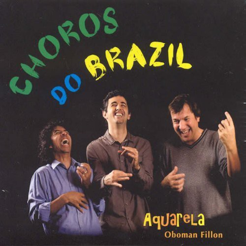 Choros Do Brazil