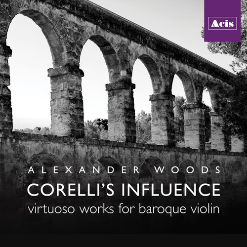 Corelli's Influence - Virtuoso Works for Baroque