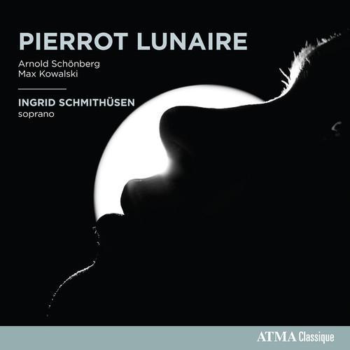 Arnold Schonberg & Max Kowalski: Pierrot Lunaire