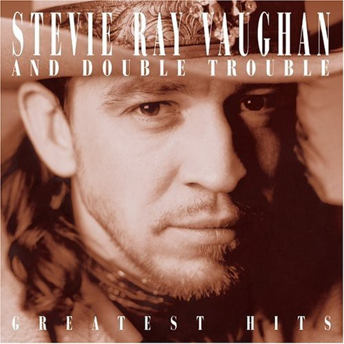 Stevie Vaughan Ray & Double Trouble-Greatest Hits