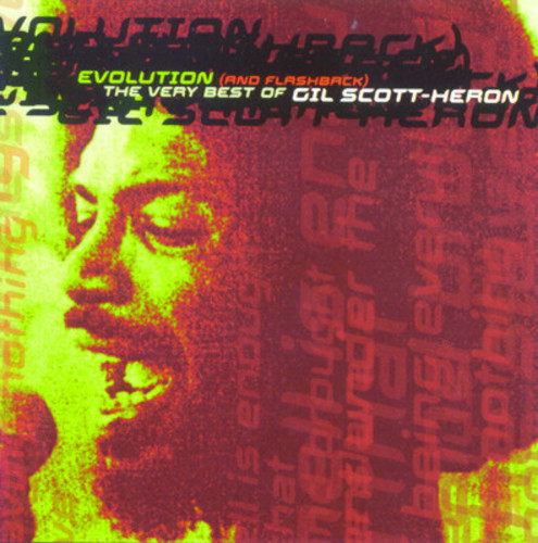 Gil Scott-Heron-Evolution & Flashback: Very Best of
