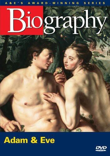 Biography: Adam & Eve