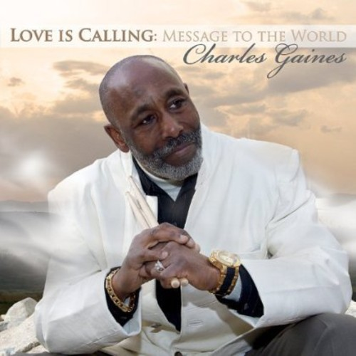 Love Is Calling: Message to the World