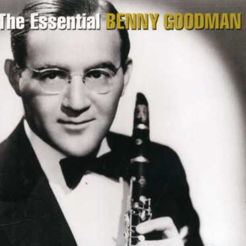 The Essential Benny Goodman