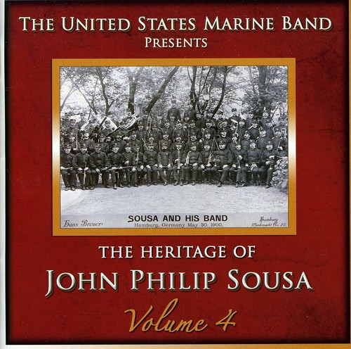 Heritage of John Philip Sousa, Vol. 4