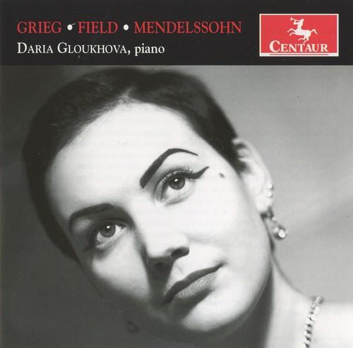 Grieg; Field; Mendelssohn