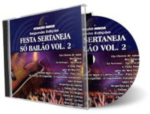 Festa Sertaneja So Bailao 2 /  Various [Import]