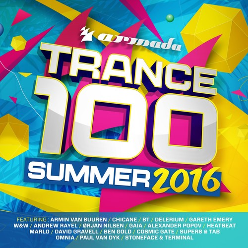 Trance 100: Summer 2016 /  Various [Import]