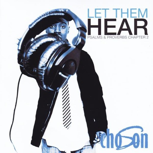 Let Them Hear (Psalms & Proverbs Chapter 2)