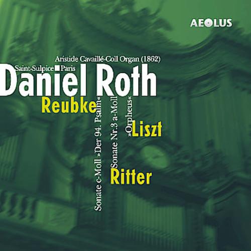 Daniel Roth Plays Liszt Ritter Reubke