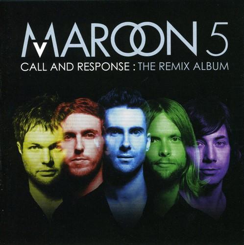 Maroon 5-Call and Response