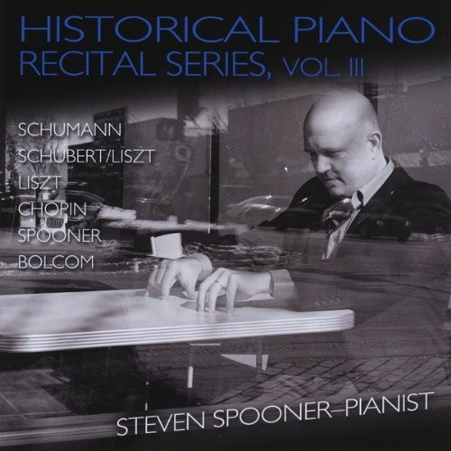 Historical Piano Recital Series Vol. 3