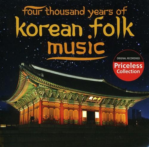 Four-Thousand Years Of Korean Folk Music