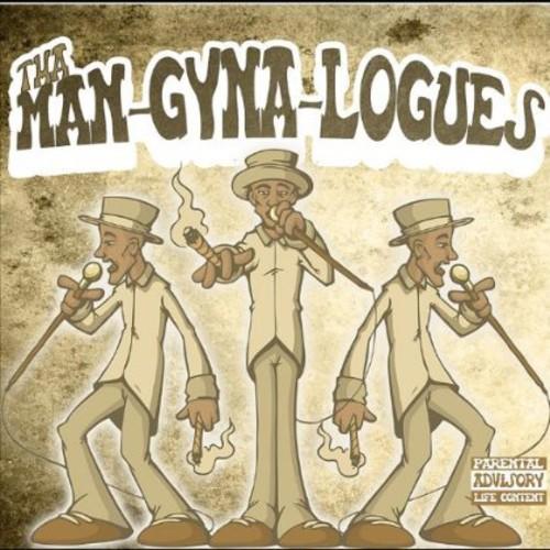 Tha Man-Gyna-Logues