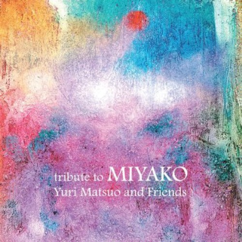 Tribute to Miyako