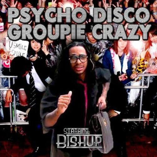 Psycho Disco Groupie Crazy