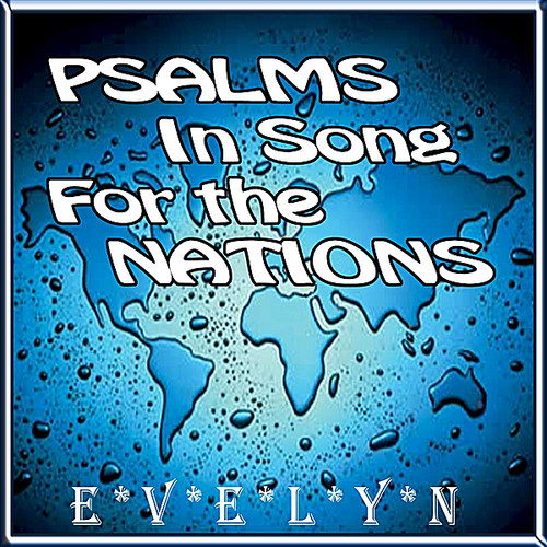 Psalms in Song for the Nations
