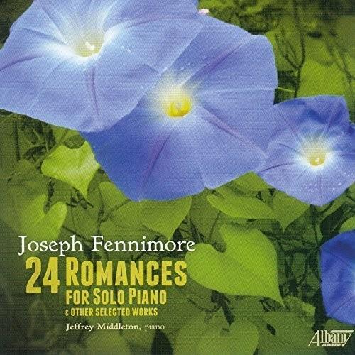 Joseph Fennimore: 24 Romances for Solo Piano