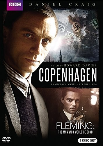 Copenhagen /  Fleming: The Man Who Would Be Bond