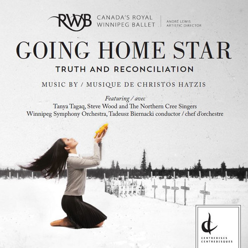 Christos Hatzis: Going Home Star - Truth and Reconciliation