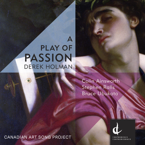 Derek Holman: A Play of Passion