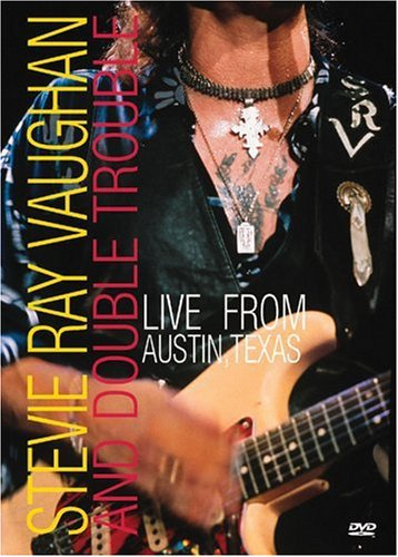 Stevie Ray Vaughan and Double Trouble: Live From Austin, Texas