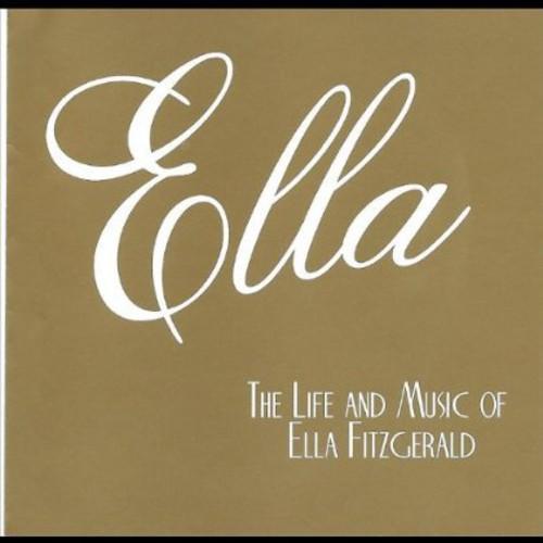 Ella: The Life & Music of Ella Fitzgerald