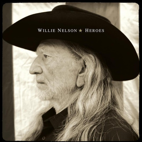 Heroes , Willie Nelson