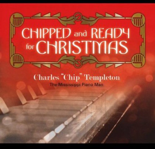 Chipped & Ready for Christmas-Holiday Classics