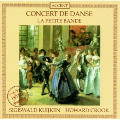 Concert de Danse: Lully, Rameau, Etc
