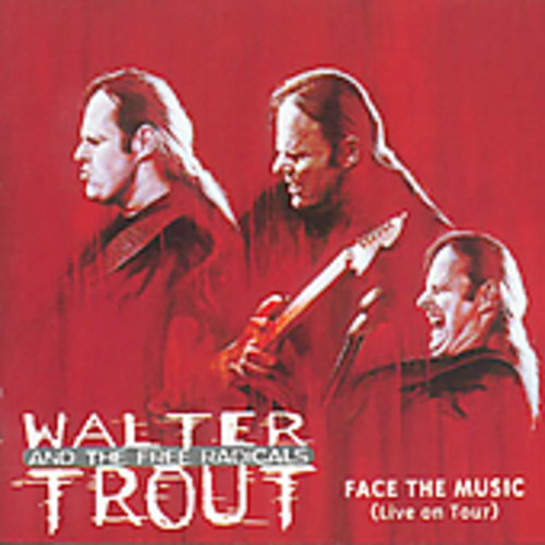 Walter Trout Band-Face the Music