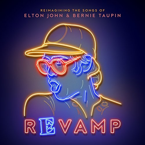 Revamp: The Songs Of Elton John & Bernie Taupin (Various Artists)