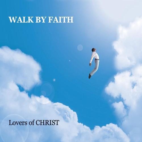 Walk By Faith /  Various